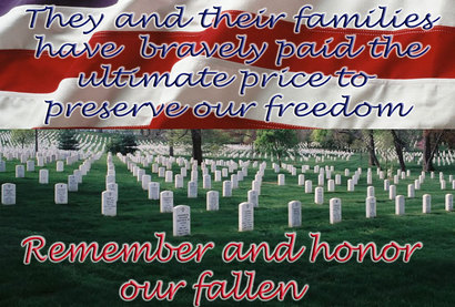 Remember and Honor Our Fallen on this Memorial Day..